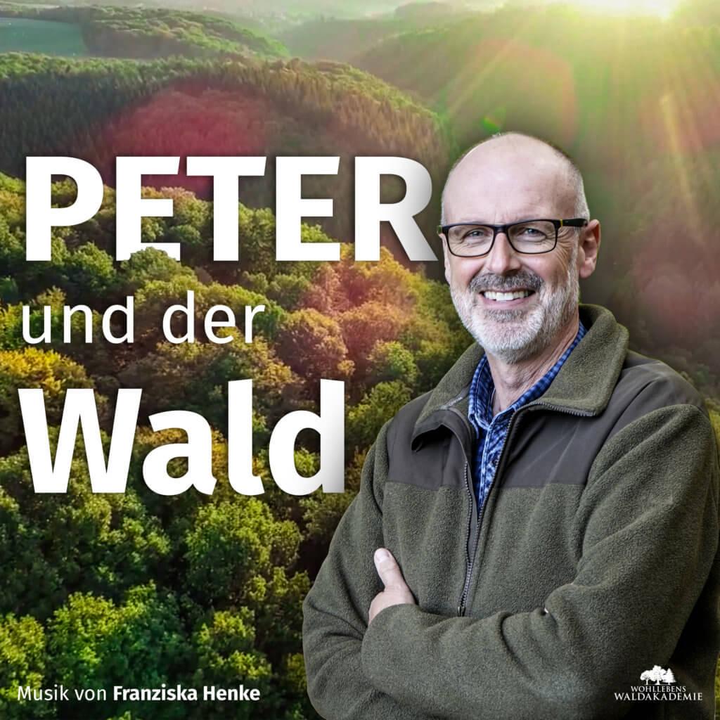 Peter und der Wald Podcast Cover